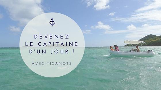 Location bateau moteur sans permis Martinique TiCanots